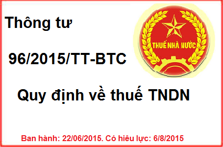 Thông Tư 96/2015/TT-BTC hướng dẫn về thuế TNDN mới nhất