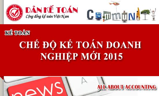 Chế độ kế toán mới nhất cho doanh nghiệp áp dụng từ 1/1/2015