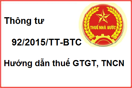 Thông tư 92 hướng dẫn thực hiện thuế GTGT, thuế TNCN mới nhất
